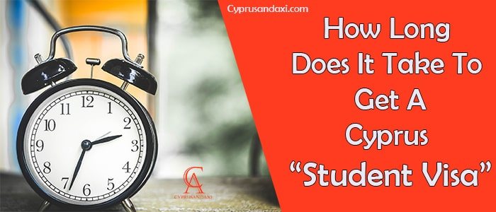 How Long Does It Take To Get A Cyprus Student Visa