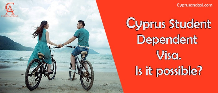 Is Cyprus Student Spouse Dependent Visa Possible