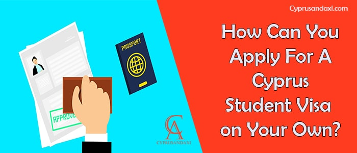 How to Apply For A Cyprus Student Visa On Your Own