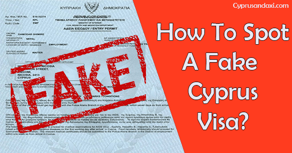 How To Spot A Fake Cyprus Visa Updated 2020