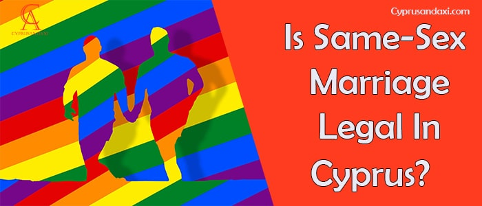 Is Same Sex Marriage Legal In Cyprus
