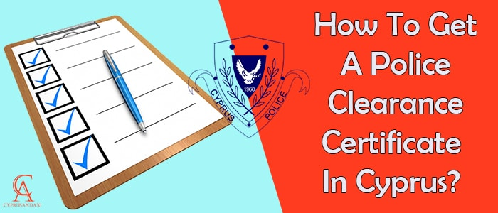 How To Get A Criminal Record Check in Cyprus