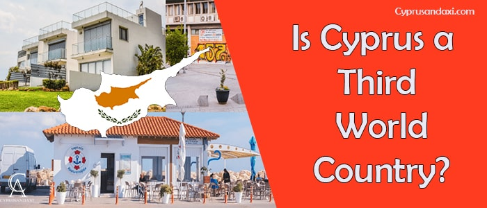 Is Cyprus a Third World Country