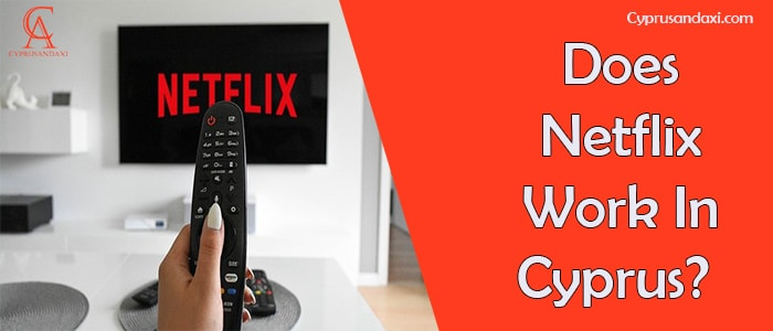 Is Netflix Available In Cyprus