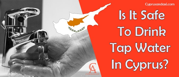 Is it safe to drink tap water in Cyprus