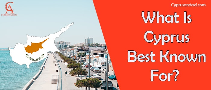 What is Cyprus best known for