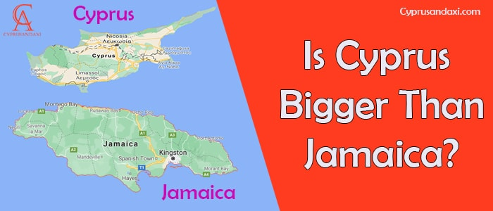 Is Cyprus Bigger Than Jamaica