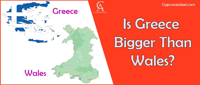Is Greece Bigger Than Wales