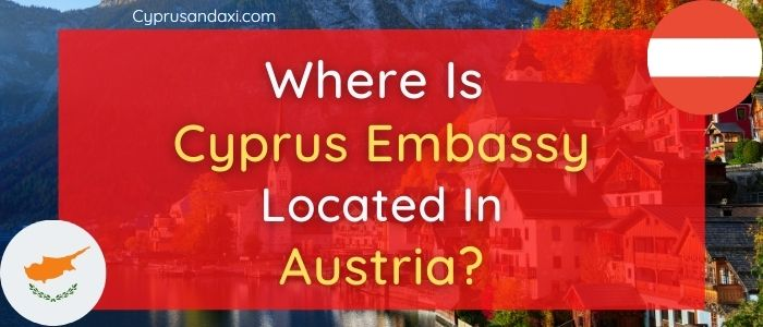Where is Cyprus Embassy Located in Austria