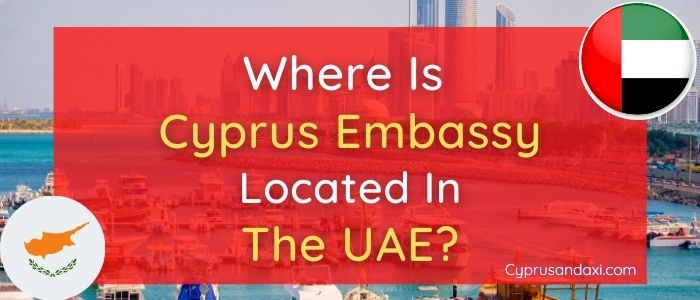 Where is Cyprus Embassy Located in the UAE