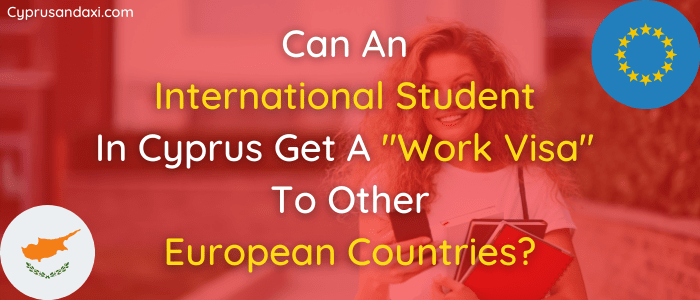 Working Visa to other European Countries from Cyprus