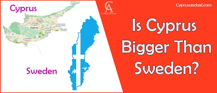 Is Cyprus Bigger Than Sweden