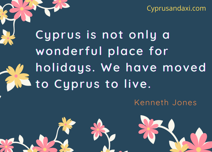 Cyprus is not only a wonderful place for holidays. We have moved to Cyprus to live.