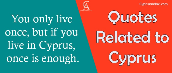 Cyprus quotes, sayings and proverbs