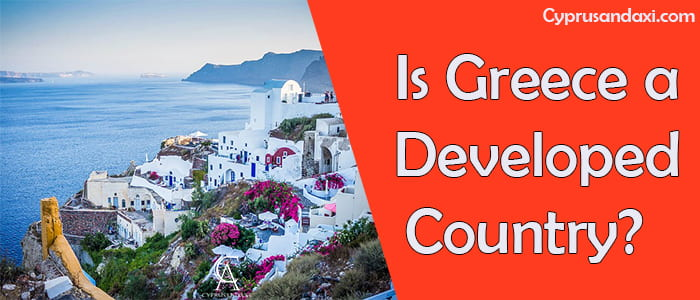 Is Greece a developed country