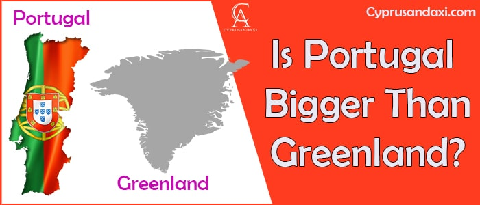 Is Portugal Bigger Than Greenland
