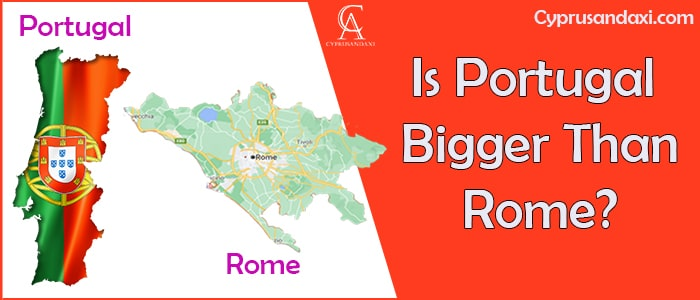 Is Portugal Bigger Than Rome