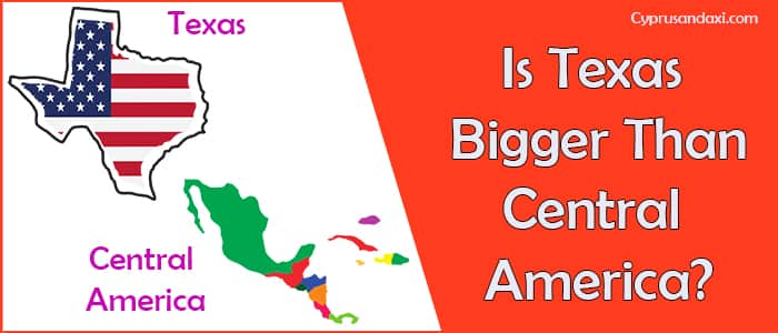 Is Texas Bigger than Central America