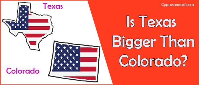 Is Texas Bigger than Colorado