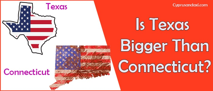 Is the US state Texas Bigger than the US state Connecticut