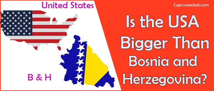 Is the United States of America Bigger Than Bosnia and Herzegovina