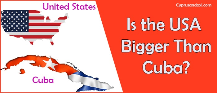 Is the United States of America Bigger Than Cuba