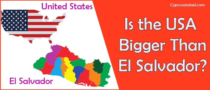 Is the United States of America Bigger Than El Salvador