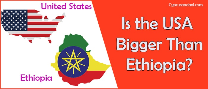 Is the United States of America Bigger Than Ethiopia