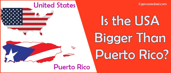 Is the United States of America Bigger Than Puerto Rico