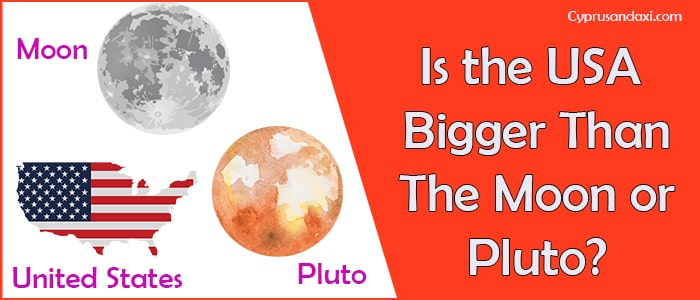 Is the United States of America Bigger Than the Moon or Pluto