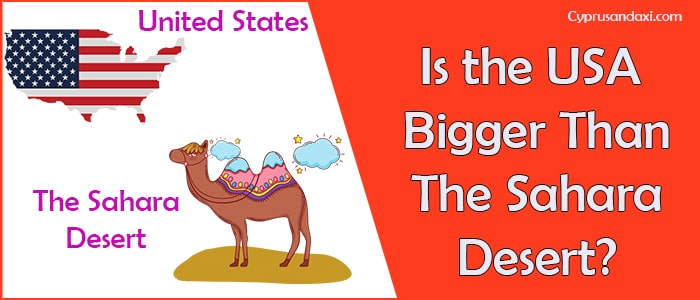 Is the United States of America Bigger Than the Sahara Desert