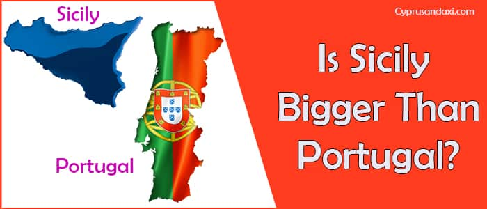 Is Sicily bigger than Portugal