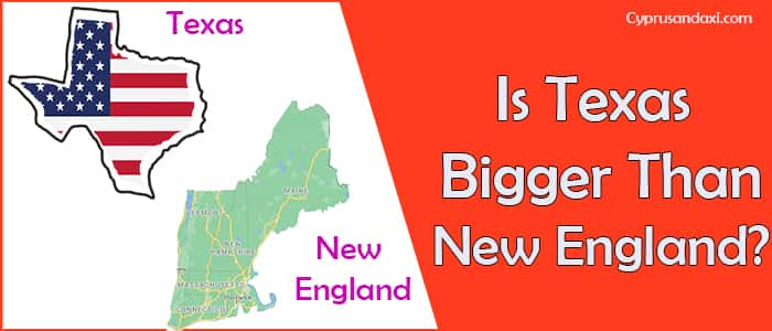 Is Texas Bigger than New England