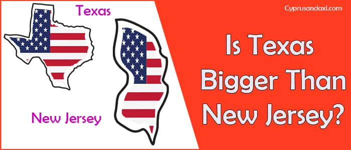 Is Texas Bigger than New Jersey