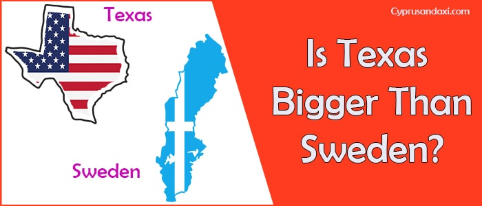 Is Texas Bigger than Sweden