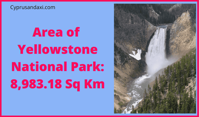 Area of Yellowstone National Park compared to Wales