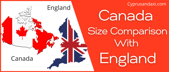 Is Canada Bigger Than England