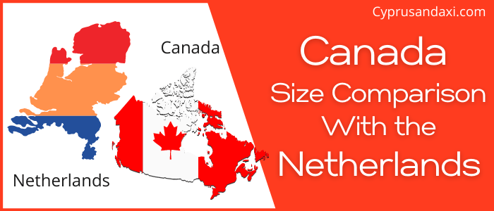 Is Canada Bigger Than The Netherlands
