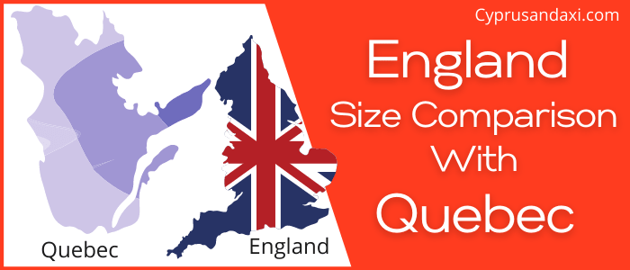 Is England Bigger than Quebec