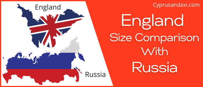 Is England Bigger than Russia