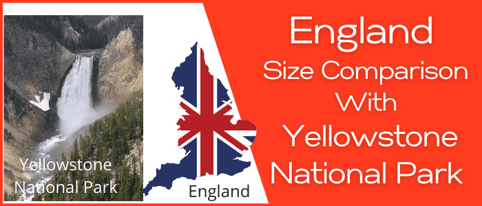 Is England Bigger than Yellowstone National Park