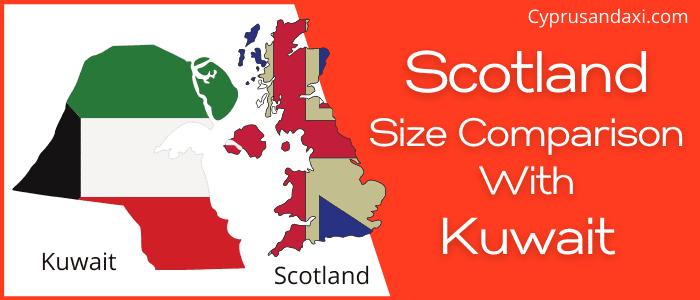 Is Scotland bigger than Kuwait