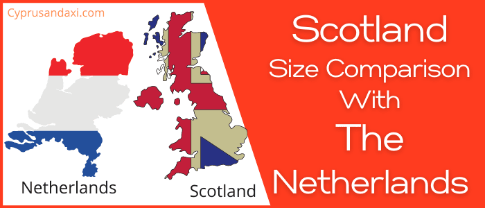 Is Scotland bigger than the Netherlands
