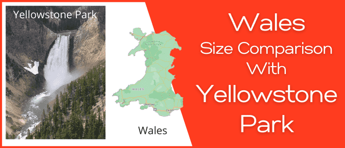 Is Wales bigger than the Yellowstone Park