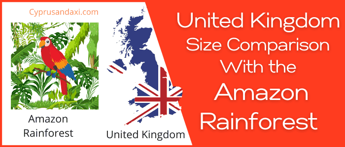Is the UK bigger than the Amazon Rainforest