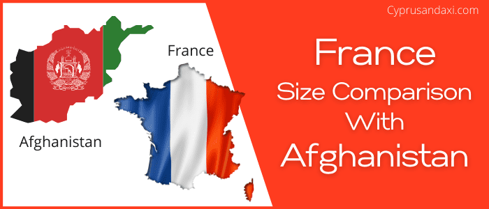Is France bigger than Afghanistan