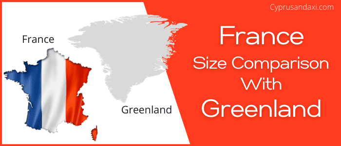 Is France bigger than Greenland